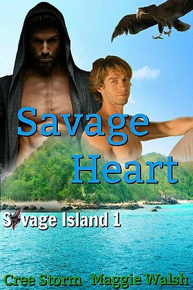 Savage Heart [Savage Island 1] by Cree Storm & Maggie Walsh