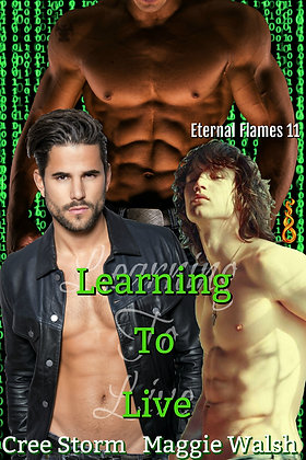 Learning To Live [Eternal Flames 11] by Cree Storm & Maggie Walsh