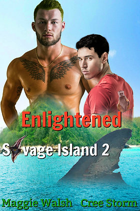 Enlightened [Savage Island 2] by Cree Storm & Maggie Walsh