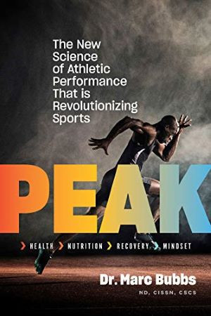 Peak The New Science of Athletic Performance