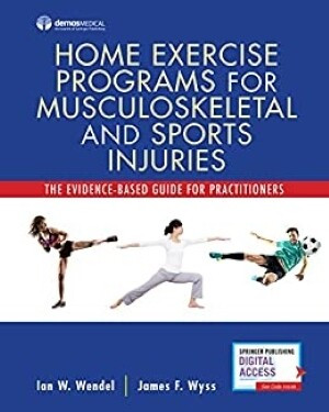 Home Exercise Programs for Musculoskeletal and Sports Injuries