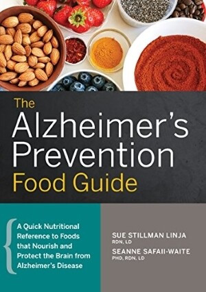 The Alzheimer's Prevention Food Guide