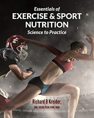 Essentials of Exercise and Sport Nutrition