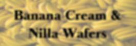 Banana Cream & Nilla Wafers.jpg