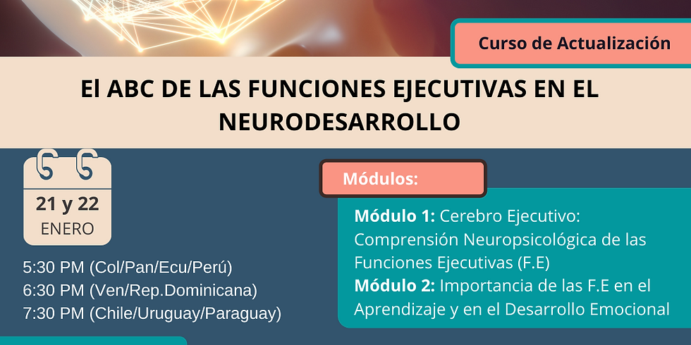 Neurocrecer - El Abc de las Funciones Ejecutivas en el Neurodesarrollo