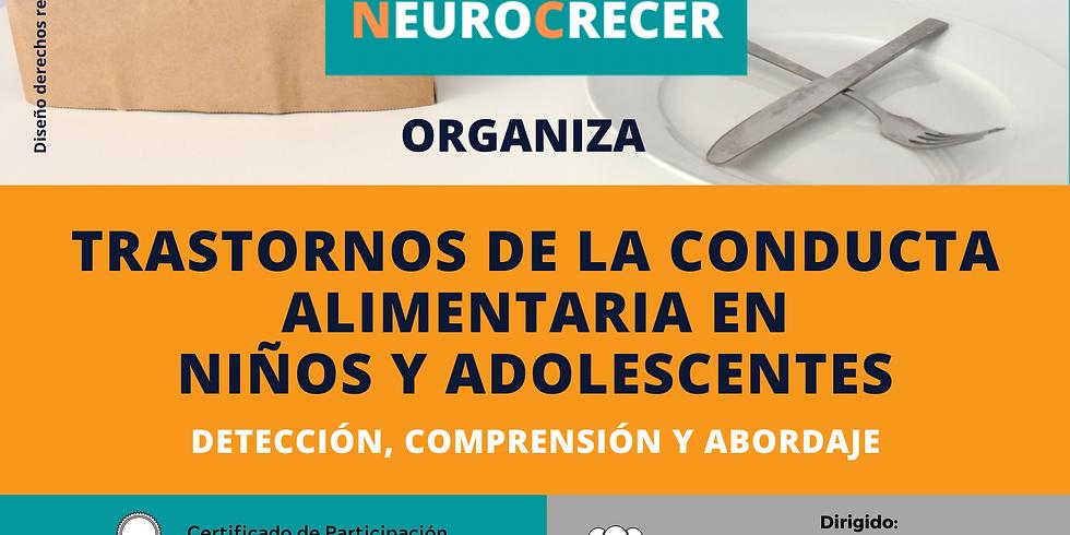 Neurocrecer - Trastornos de la Conducta Alimentaria en Niños y Adolescentes