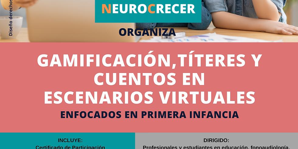 Neurocrecer - Gamificación, Títeres y Cuentos