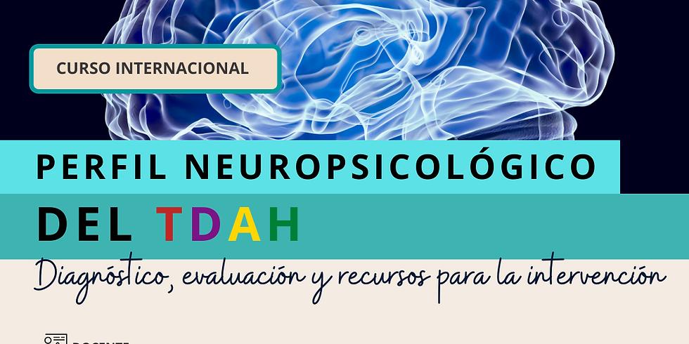 Neurocrecer - Perfil Neuropsicológico del TDAH