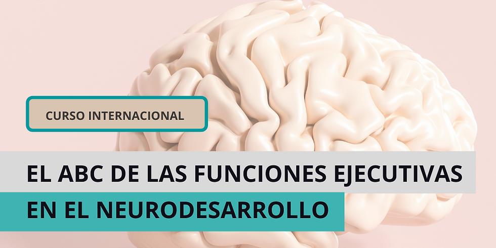 Neurocrecer - El ABC de las Funciones Ejecutivas