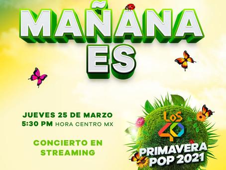 """¡Es mañana! """"Los 40 Primavera Pop"""" un festival de música para darle la bienvenida a la Primavera🐞🦋"""