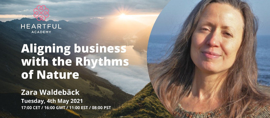Aligning Business with the Rhythms of Nature