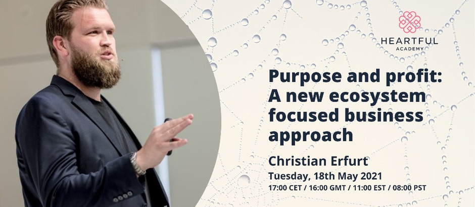 Purpose and profit: A new ecosystem focused business approach