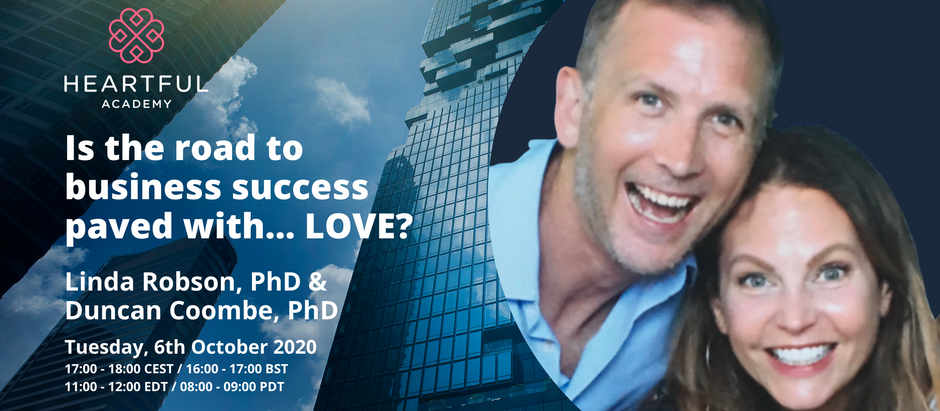 Is the road to business success paved with… LOVE?