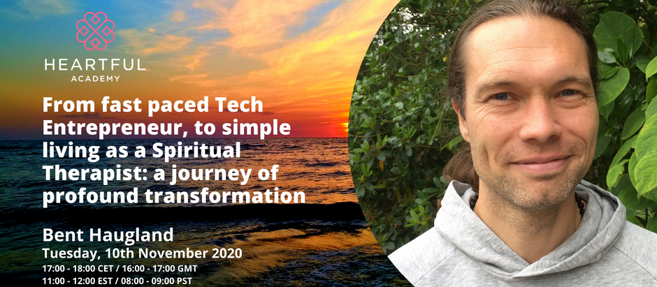 From fast paced Tech Entrepreneur to simple living as a Spiritual Therapist