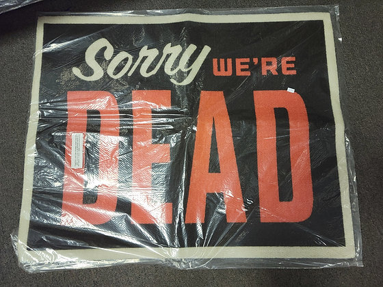 Sorry We're Dead area rug