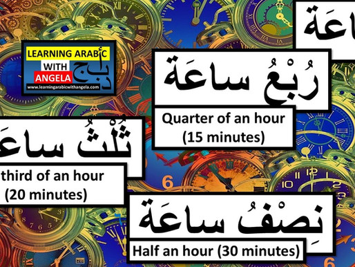 Parts of the Day, Numbers, Counting and Telling Time in Arabic