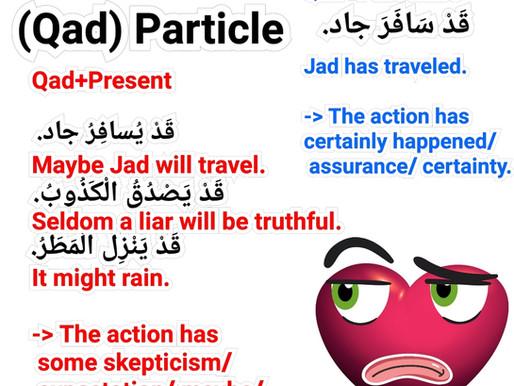 "Particle ""Qad"" in Arabic Language"