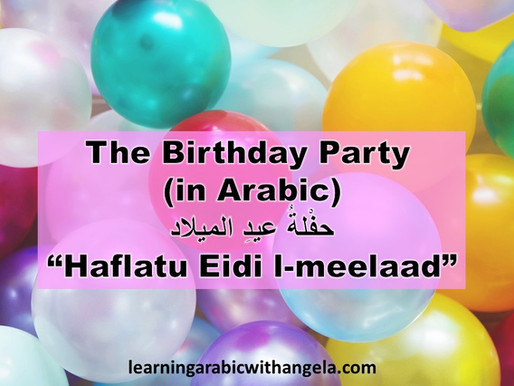 """""""Birthday Party"""" Vocabulary and Phrases in Arabic"""