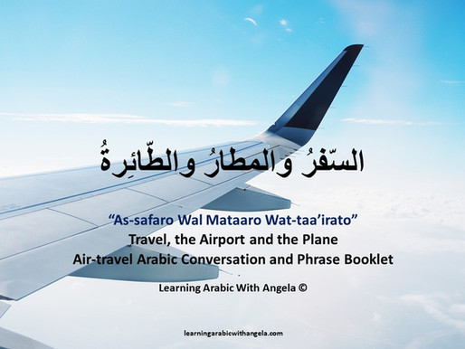 Air-Travel Arabic Conversation and Phrase Booklet, at the Airport, and in the Plane