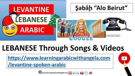 Learn Lebanese Through Songs & Videos-Le