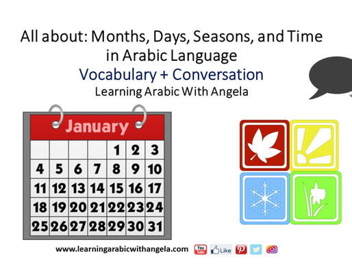 Months, Days, Seasons, Weather and Time in Arabic Language