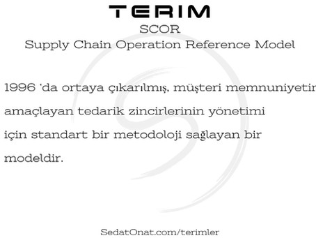 SCOR - Supply Chain Operation Reference Model