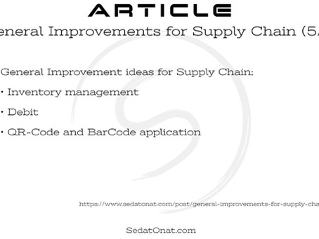General Improvements for Supply Chain (5/5)