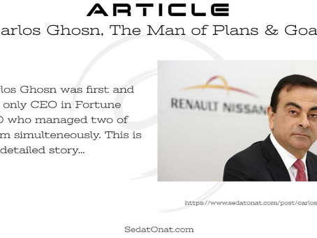 Carlos Ghosn, The Man of Plans & Goals