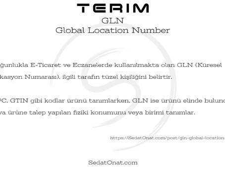 GLN – Global Location Number / Küresel Lokasyon Numarası