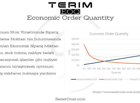 Terim - EOQ > Economic Order Quantity