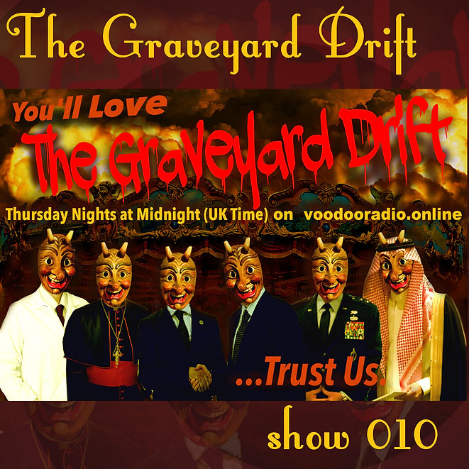 Graveyard Drift Radio Show Mixcloud 10 image Voodoo The Lowest of Low podcast