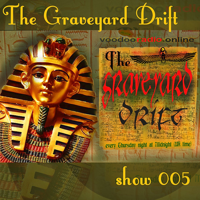 Graveyard Drift Radio Show Mixcloud 5 image Voodoo The Lowest of Low podcast