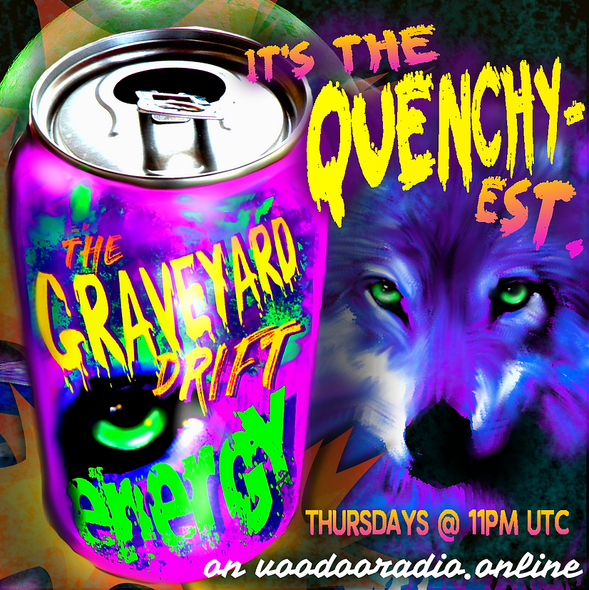 Graveyard Drift It's the Quenchiest energy drink voodoo radio show promo image carnivore fox wolf drink can parody advertising The Lowest of Low podcast