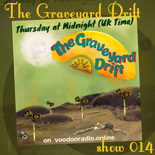 Graveyard Drift Radio Show Mixcloud 14 image Voodoo The Lowest of Low podcast