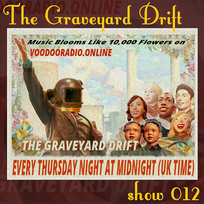 Graveyard Drift Radio Show Mixcloud 12 image Voodoo The Lowest of Low podcast