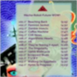 The Lowest of Low Mecha Robot Future WOW Album Track Listing tracklist songs album art image