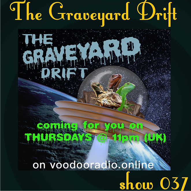Graveyard Drift Radio Show Mixcloud 37 image Voodoo The Lowest of Low podcast