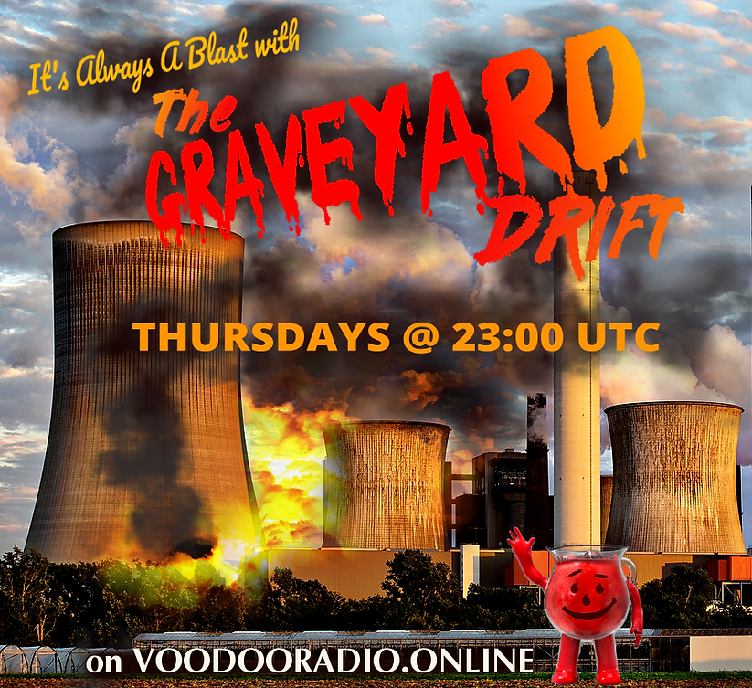 Graveyard Drift Iconic Kool Aid Man Nuclear Reactor meltdown damage accident blast funny radio show voodoo Promo image The Lowest of Low podcast