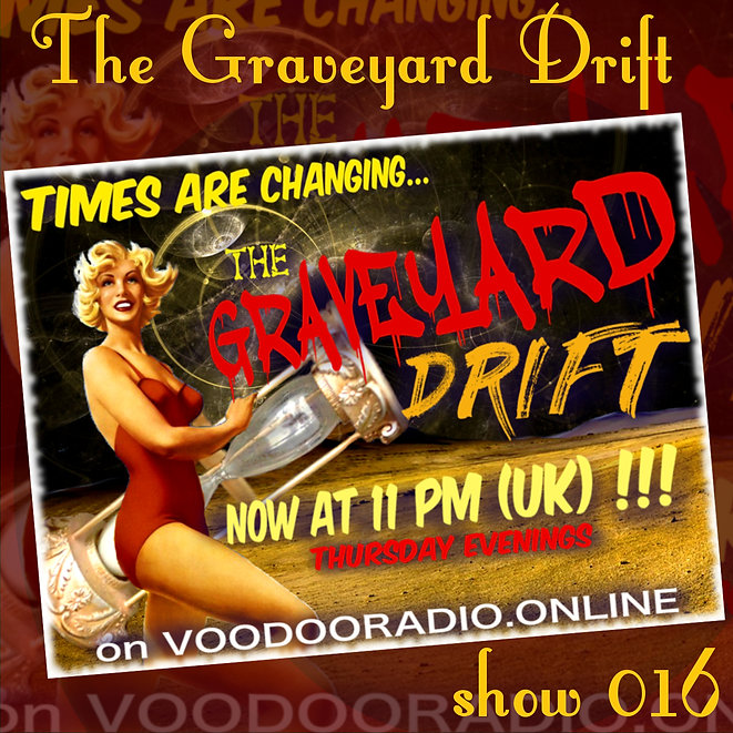 Graveyard Drift Radio Show Mixcloud 16 image Voodoo The Lowest of Low podcast