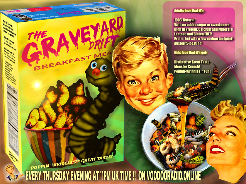 Graveyard Drift mealworm breakfast Cereal voodoo radio show Promo healthy insect future foods gluten free joke image 1950s style advertising parody The Lowest of Low podcast