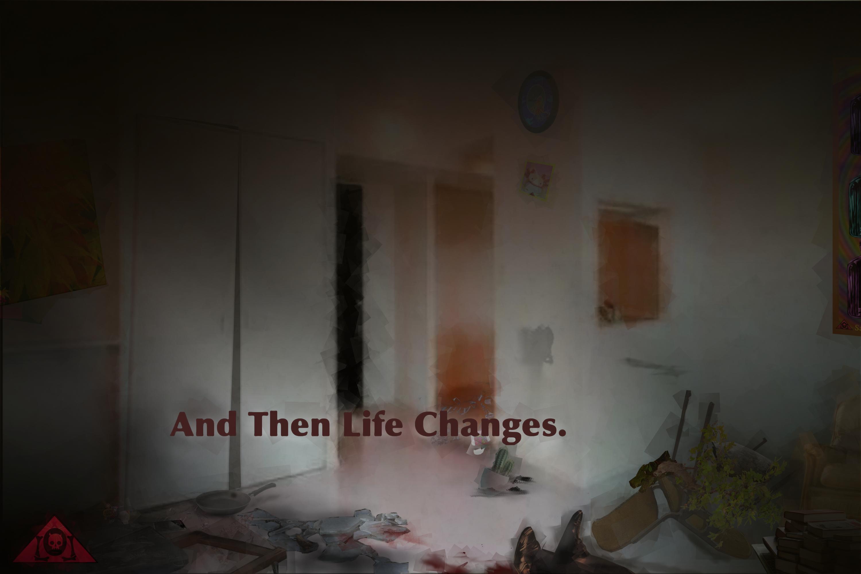 And Then Life Changes Lyrics Sheet