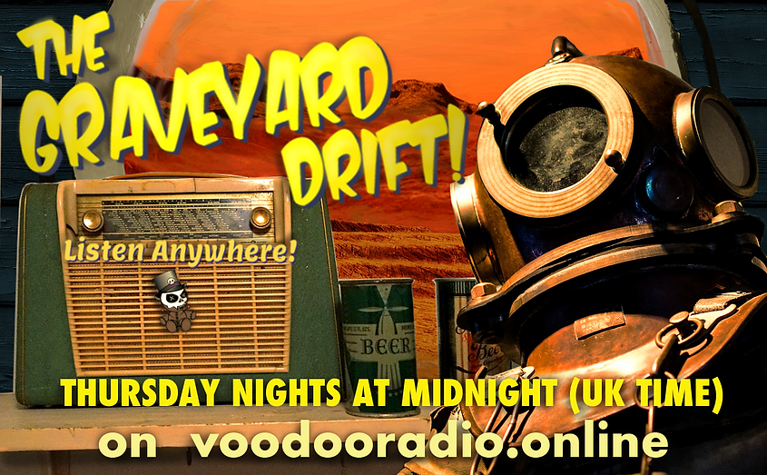 Graveyard Drift Mars Planet Hopping Diver Voodoo radio show promo image The Lowest of Low podcast