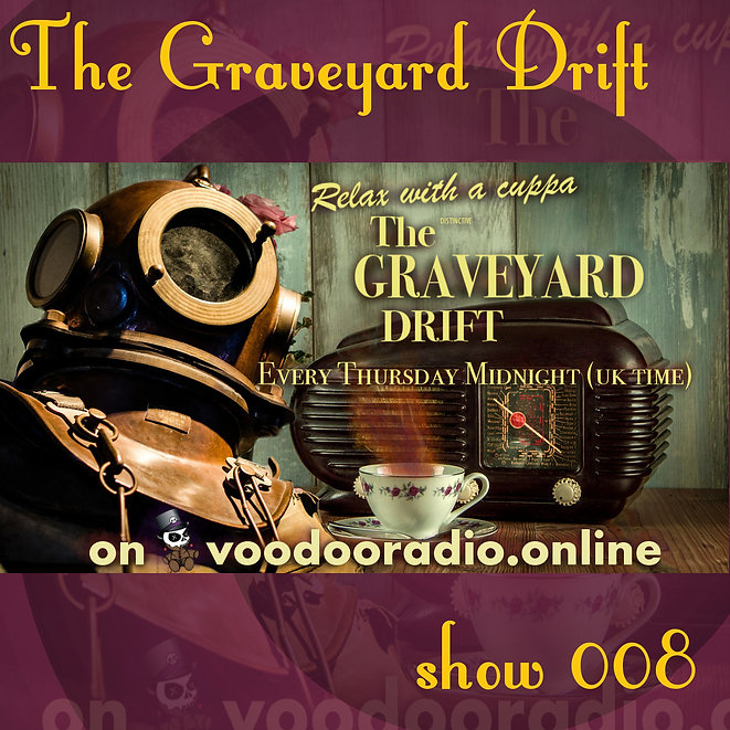 Graveyard Drift Radio Show Mixcloud 8 image Voodoo The Lowest of Low podcast