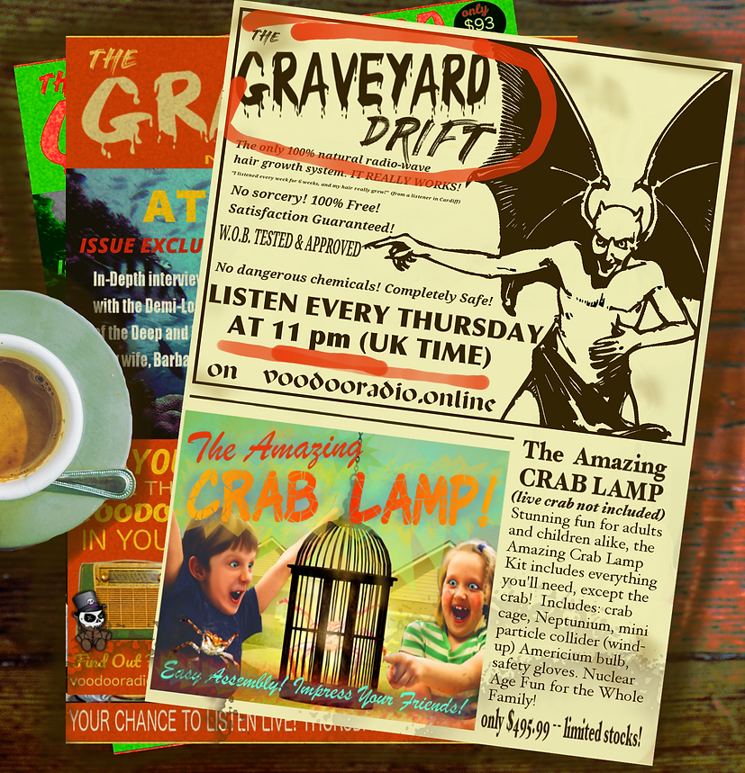 Graveyard Drift pulp fiction magazines crazy ad crab lamp radiowave hair growth devil voodoo radio show promo image with coffee funny The Lowest of Low podcast