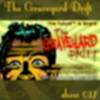Graveyard Drift Radio Show Mixcloud 17 image Voodoo The Lowest of Low podcast