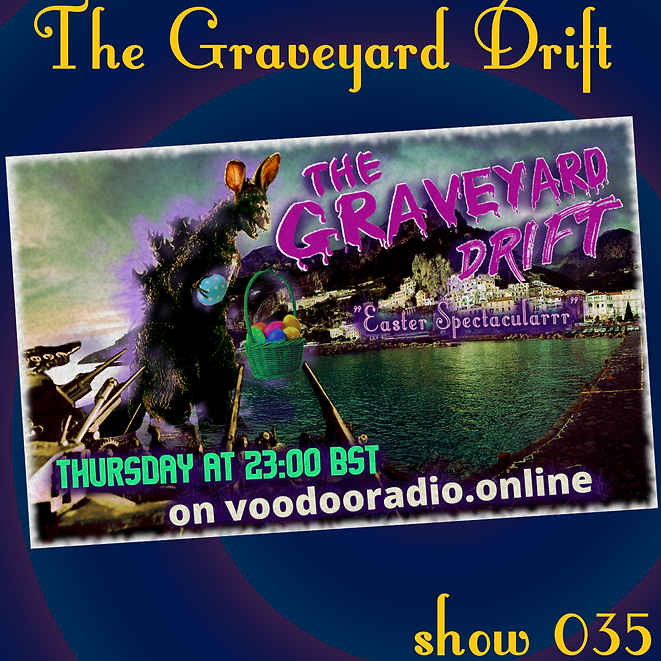 Graveyard Drift Radio Show Mixcloud 35 image Voodoo The Lowest of Low podcast