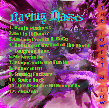 Raving Masses debut album The Lowest of Low track listing songs tracklist electronic music art image