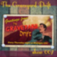 Graveyard Drift Radio Show Mixcloud 7 image Voodoo The Lowest of Low podcast