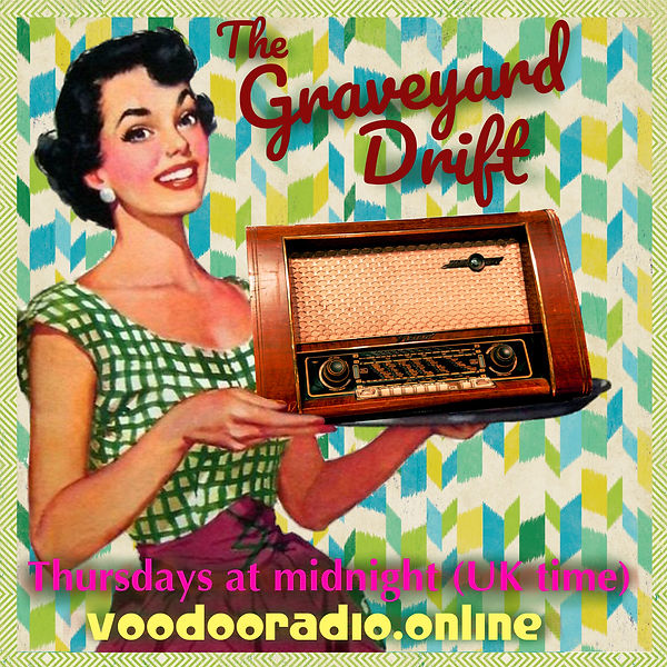 Graveyard Drift Lady With Radio 1950s style Voodoo online show The Lowest of Low podcast