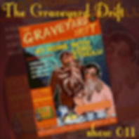 Graveyard Drift Radio Show Mixcloud 11 image Voodoo The Lowest of Low podcast